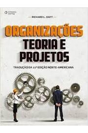 Organizações Teorias e Projetos