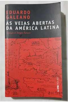 As Veias Abertas da América Latina (. de Bolso)