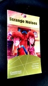 Strange Noises - Readers For Teens - Level 3