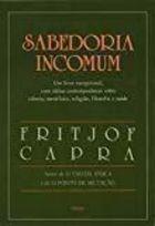 Sabedoria Incomum de Fritjof Capra pela Cultrix (1988)