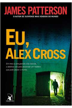 Eu, Alex Cross