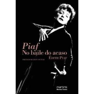 Piaf no Baile do Acaso