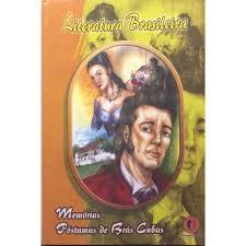 Literatura Brasileira - Memórias Póstumas de Brás Cubas