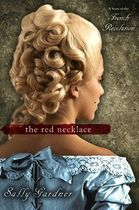 The Red Necklace - a Story of the French Revolution