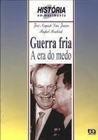 Guerra Fria - a era do Medo