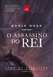 O Assassino do Rei - a Saga do Assassino - Livro II