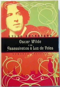 Oscar Wilde e os Assassinatos À Luz de Velas