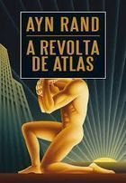 A Revolta de Atlas Vol 3