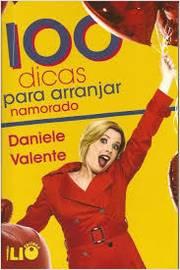 NAMORADO PARA LIVRO VALENTE DANIELE 100 DOWNLOAD GRATUITO DICAS ARRANJAR