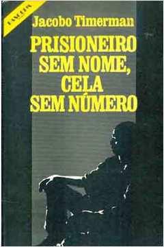 Prisioneiro sem Nome, Cela sem Número