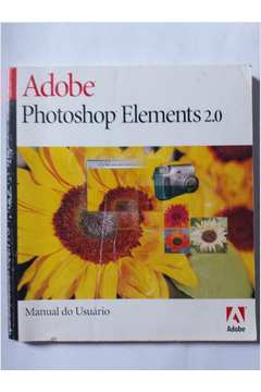 adobe photoshop elements 2 0 manual user guide manual that easy to rh mobiservicemanual today Premiere Elements 2.0 Adobe Photoshop Elements 2.0 Help