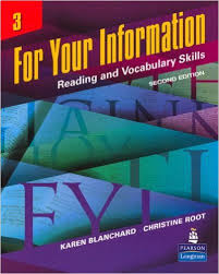 For Your Information 3: Reading and Vocabulary Skills