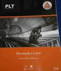 Recreação e Lazer - Plt 234 de Gisele Maria Schwartz pela Guanabara Koogan (2004)