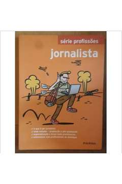Jornalista - Série Profissões