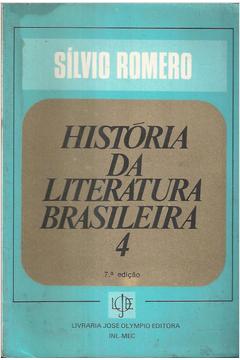 História da Literatura Brasileira 4