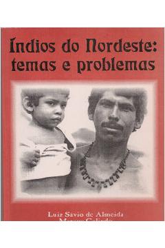 Índios do Nordeste: Temas e Problemas