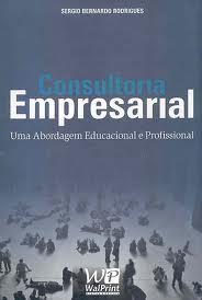 Consultoria Empresarial uma Abordagem Educacional e Profissional