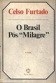 O Brasil Pós - Milagre