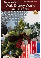 Frommers Walt Disney World e Orlando