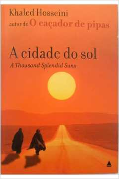 A Cidade do Sol a Thousnd Splendid Suns