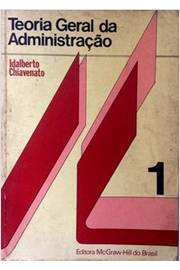Livro Teoria Geral Da Administracao Vol 1 Idalberto Chiavenato