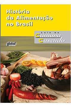 Historia da Alimentacao no Brasil
