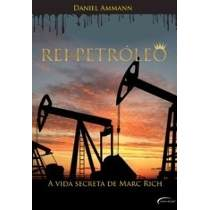Rei do Petróleo - a Vida Secreta de Marc Rich