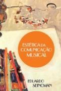 Estética da Comunicação Musical