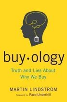 Buy. Ology - Truth and Lies About Why We Buy