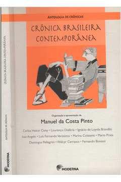Crônica Brasileira Contemporânea - Antologia de Crônicas