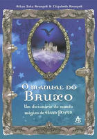 O Manual do Bruxo: um Dicionário do Mundo Mágico de Harry Potter