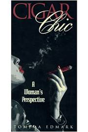 Cigar Chic - a Womans Perspective