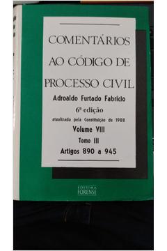 Comentários ao Código de Processo Civil Volume VII