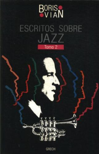 Escritos Sobre Jazz Vol 2