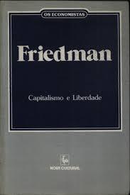 Capitalismo e Liberdade - os Economistas
