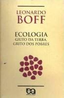 Ecologia - Grito da Terra, Grito dos Pobres