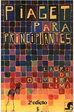 e718cb7889b Livro  Novas Buscas Em Educacao 8 Piaget para Principiantes - Lauro ...