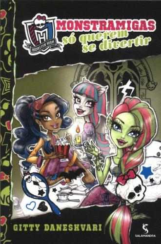 Monster High 2 - Monstramigas Só Querem Se Divertir