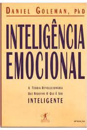 Inteligência Emocional - a Teoria Revolucionária Que Redefine o Que é