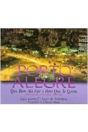 Porto Alegre - Que Bem Me Faz o Bem Que Te Quero