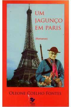 Livro: Um Jagunco Em Paris - Oleone Coelho Fontes | Estante Virtual