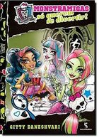 Monster High. Monstramigas So Querem Se Divertir - Volume 2