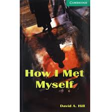 How I Met Myself - Level 3