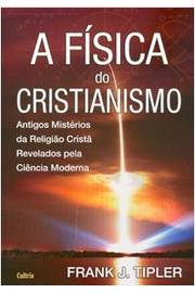 A Fisica do Cristianismo