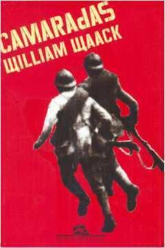 Camaradas : a História Secreta da Revolução Brasileira de 1935
