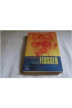 A Dúvida de Flusser - Filosofia e Literatura