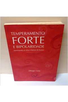 Temperamento Forte e Bipolaridade  7ª Edição
