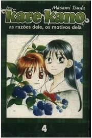 Kare Kano 4 - as Razões Dele, os Motivos Dela de Masami Tsuda pela Panini (2006)