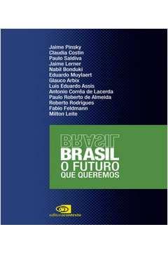 Brasil o Futuro Que Queremos