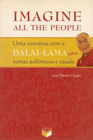 Imagine All the People: uma Conversa Com o Dalai Lama
